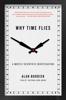 Alan Burdick - Why Time Flies artwork