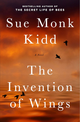Sue Monk Kidd - The Invention of Wings book