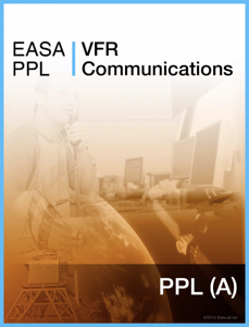 EASA PPL VFR Communications Summary