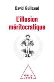 LILLUSION MéRITOCRATIQUE