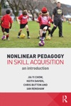 Nonlinear Pedagogy In Skill Acquisition