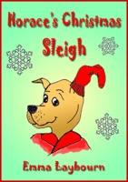 Horace's Christmas Sleigh