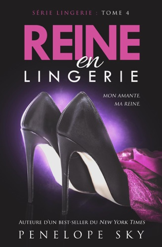 Penelope Sky - Reine en Lingerie