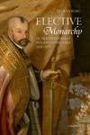 Elective Monarchy In Transylvania And Poland-Lithuania 1569-1587