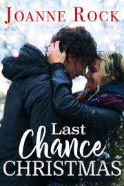 Last Chance Christmas - Joanne Rock book summary
