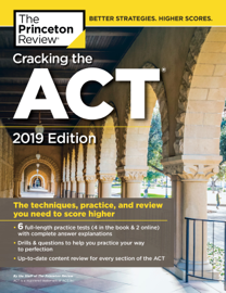 Cracking the ACT with 6 Practice Tests, 2019 Edition book