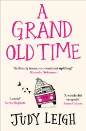 A Grand Old Time - Judy Leigh by  Judy Leigh PDF Download