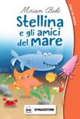 Stellina e gli amici del mare