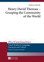 Henry David Thoreau  Grasping The Community Of The World