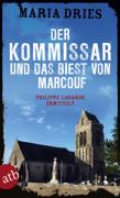 Der Kommissar und das Biest von Marcouf