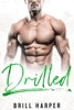 Drilled: A Blue Collar Bad Boys Book