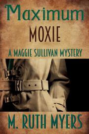 Maximum Moxie book