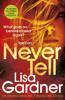 Lisa Gardner - Never Tell artwork