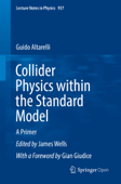 Collider Physics within the Standard Model