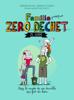 Famille zéro déchet, Ze guide - Jérémie Pichon & Bénédicte Moret