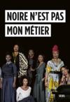 Noire Nest Pas Mon Mtier