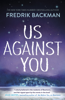 Fredrik Backman - Us Against You artwork