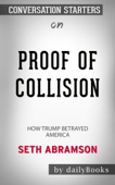 Proof of Collusion: How Trump Betrayed America by Seth Abramson: Conversation Starters