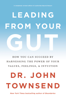 John Townsend - Leading from Your Gut artwork