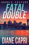 Fatal Double Two Jess Kimball Thrillers