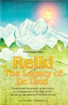 Reiki The Legacy Of Dr Usui