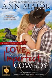 Love with an Imperfect Cowboy - Ann Major book summary