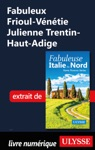 Fabuleux Frioul-Vntie Julienne Trentin-Haut-Adige Italie