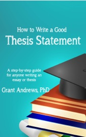Thesis Statement How To Write A Good Thesis Statement