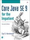 Core Java SE 9 For The Impatient 2e