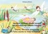 Herkese Yardmc Olmak Isteyen Kk Kzbcei Lalenin Hikayesi Trke-ngilizce  The Story Of Diana The Little Dragonfly Who Wants To Help Everyone Turkish-English