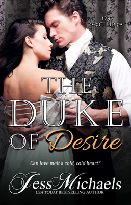 The Duke of Desire - Jess Michaels book