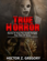 True  Horror: Stories to Keep You Awake Tonight: True Tales of Terror