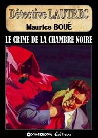 Le Crime De La Chambre Noire