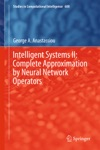 Intelligent Systems II Complete Approximation By Neural Network Operators