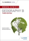 My Revision Notes Edexcel GCSE 91 Geography B Third Edition
