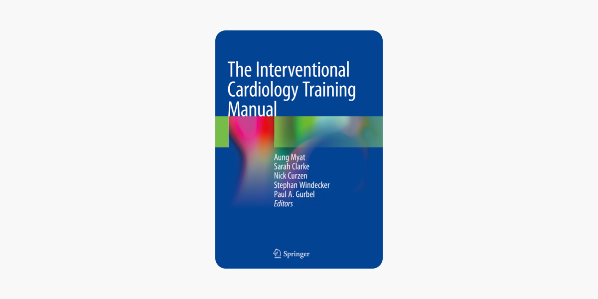 ‎The Interventional Cardiology Training Manual