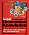 Mens Health The Big Book Of Uncommon Knowledge