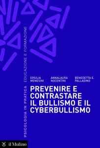 Prevenire e contrastare il bullismo e il cyberbullismo Copertina del libro