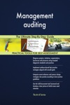 Management Auditing The Ultimate Step-By-Step Guide