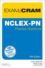 NCLEX-PN Practice Questions Exam Cram, 5/e
