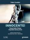 Innocente Paola Della Chiesa Imputata Senza Prove