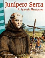 Download and Read Online Junípero Serra: A Spanish Missionary