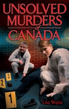 Unsolved Murders Of Canada