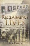 Reclaiming Lives