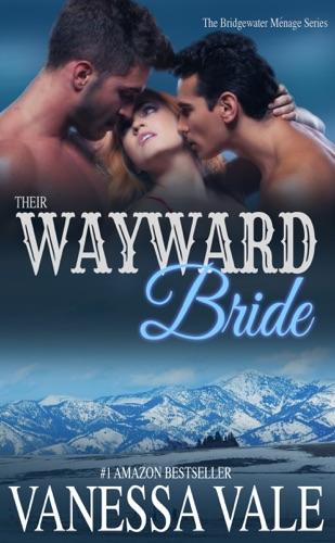 Vanessa Vale - Their Wayward Bride