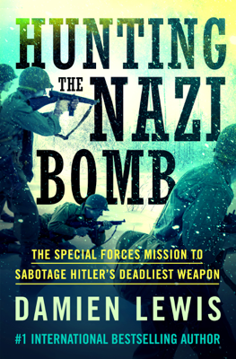Hunting the Nazi Bomb - Damien Lewis book