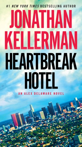 Jonathan Kellerman - Heartbreak Hotel