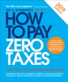 How To Pay Zero Taxes 2018 Your Guide To Every Tax Break The IRS Allows