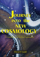 Journey Into The New Cosmology