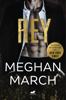 Rey (Trilogía Mount 1) - Meghan March